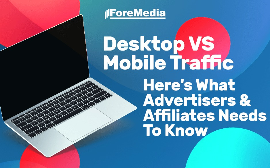 Desktop vs mobile traffic