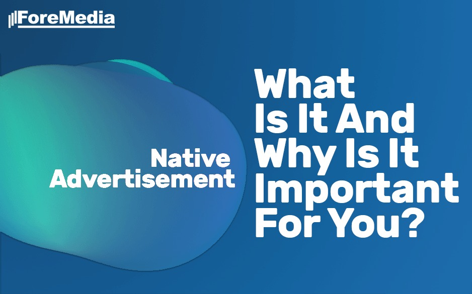 Reasons you must use native advertisement